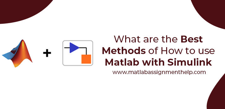 How to use Matlab with Simulink
